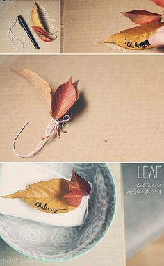 Tie up some fall leaves, write a name on one, and use and place/table markers! via: http://thepapermama.com/2012/11/day-18-leaf-place-markers.html
