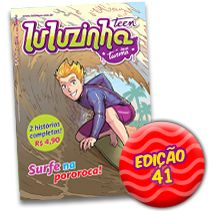 Luluzinha Teen 41: Surfe na Pororoca