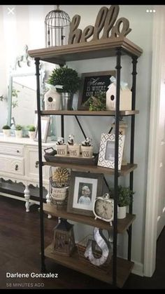 "Love this shelf and the ""hello"" wood sign."