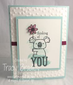 Thinking of You card using the Stampin' Up! stamp, Kind Koala http://stampingwithtracy.com/kind-koala/
