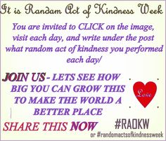 RANDOM ACTS OF KINDNESS WEEK How will you participate? #randomactsofkindnessweek #randomactsofkindness #raok