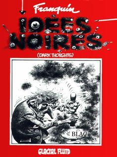 Franquin - Idées Noires