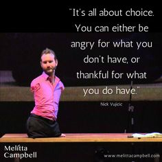 Perspective Motivational Quote, Nick Vujicic: No Arms, No Legs, No Limits Wise Quotes, Great Quotes, Quotes To Live By, Motivational Quotes, Inspirational Quotes, Real Life Quotes, Awesome Quotes, Funny Quotes, Nick Vujicic