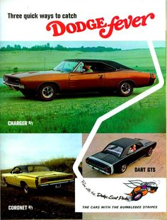 Dodge Fever... Charger, Coronet and Dart. @Pavi Francis - this one's for you ;)