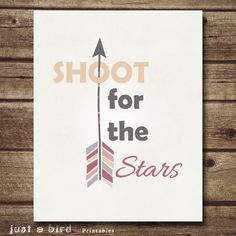 Arrow Art Print, Positive Quote print,  Retro poster print, Nursery decor, Shoot for the stars INSTANT DOWNLOAD 8x10 on Etsy, $5.00 BOUGHT