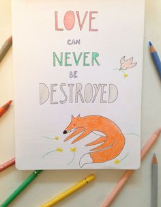 A fox a day #love #handlettering #quote #floortinga #illustration #drawing #fox