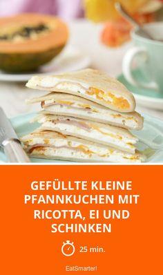Gefüllte kleine Pfannkuchen mit Ricotta, Ei und Schinken - smarter - Zeit: 25 Min. | eatsmarter.de