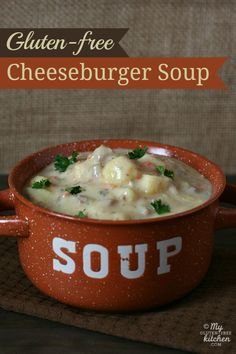 Gluten-free Cheeseburger Soup - A creamy, hearty soup, chock full of potatoes, cheese, beef and veggies that kids love!