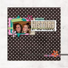 History in the Making Digital Scrapbooking Layout by Chere Hile at Happy to Create. #digiscrap #happytocreate