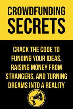 Crowdfunding Secrets: Tips, Tricks and Secrets To Funding Your Dreams (Quick and Easy Guides) by John Lewis, http://www.amazon.com/dp/B00AZJSS50/ref=cm_sw_r_pi_dp_HClXsb108ZXHJ