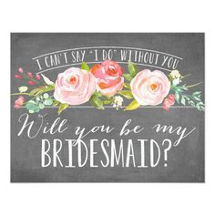 Will You Be My Bridesmaid Beautiful Floral Chalkboard Bridesmaid Invite Invitation  #wedding