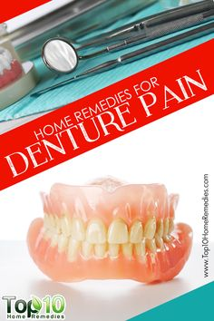 10 Best Home Remedies for #Denture Pain
