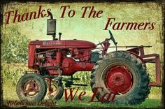 Farmall Tractor:  I remember driving one of these when I was younger.