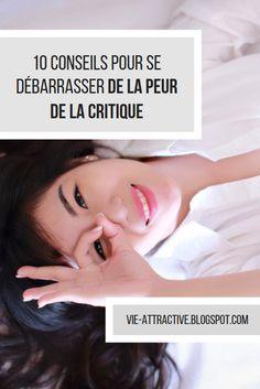 10 conseils pour se débarrasser de la peur de la critique