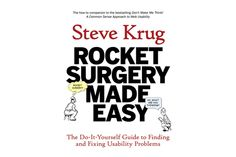 Rocket Surgery Made Easy A classic introduction to usability testing and its importance, by Steve Krug.