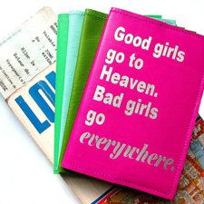 Good Girls Go To Heaven, Bad Girls Go Everywhere  Personalized Passport Cover- Mae West
