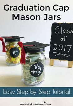 DIY Adorable Graduation Cap Mason Jars - Kindly Unspoken Looking for the perfect graduation gift idea for him or her? These DIY Adorable Graduation Cap Mason Jars are so fun and. Kindergarten Graduation Gift, High School Graduation Gifts, Graduation Diy, Grad Gifts, Graduation Parties, College Gifts, Graduation Decorations, Teacher Gifts, Senior Gifts
