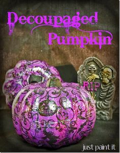 decorate a foam pumpkin with Mod Podge and dollar store napkins!