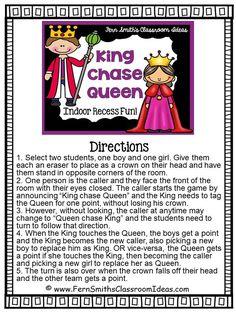 Indoor Recess ~ King Chase Queen Directions