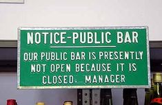The bar is not open because it is closed. Funny English Signs, Funny Pinoy, Funny Filipino Pictures, Tagalog jokes, Pinoy Humor pinoy jokes #pinoy #pinay #Philippines #funny #pinoyjoke
