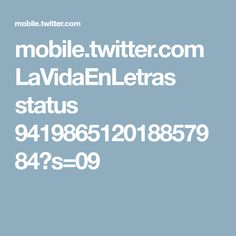 mobile.twitter.com LaVidaEnLetras status 941986512018857984?s=09
