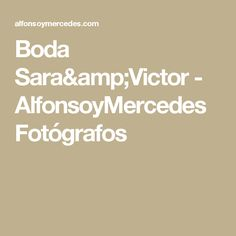 Boda Sara y Victor - AlfonsoyMercedes Fotógrafos