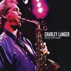 Charley Langer - Never The Same