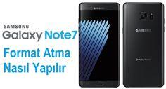 Galaxy Note 7 format atma sıfırlama nasıl yapılır
