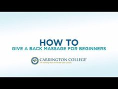 Beginner's Guide To Giving A Great Back Massage (Video)   Carrington College