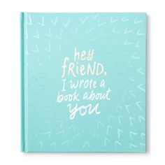 Looking for a gift for a special friend? Check out this collection for great ideas like special gift books, stationary, journals and more! Friend Book, Friend Mugs, Best Friend Gifts, Gifts For Friends, National Best Friend Day, Send A Card, Sentimental Gifts, Book Gifts, Graduation Gifts