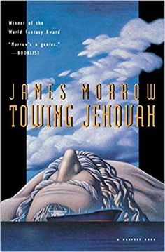 Towing Jehova by James Morrow Houghton Mifflin Harcourt, Best Novels, Book Cover Art, Book Lists, Free Ebooks, Science Fiction, Kindle, Books To Read, Author