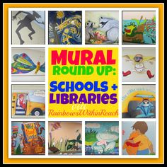 Murals in Schools and Libraries (RoundUP via RainbowsWIthinReach) Numerous kindergarten murals: Kissing Hand, No David, etc.