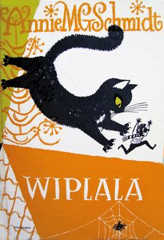 Jenny Dalenoord Wiplala cover, 1958  Wish my black cat could grow to a huge size and then chase down people I don't like!
