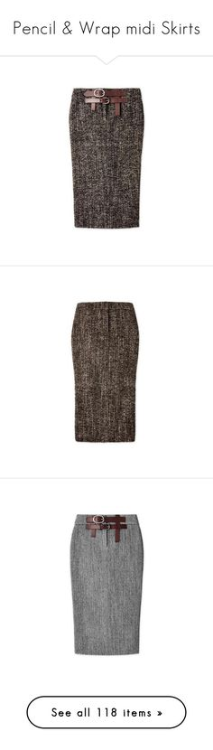 """Pencil & Wrap midi Skirts"" by lorika-borika on Polyvore featuring skirts, calf length skirts, mid-calf skirt, leather belt, tweed skirt, tweed midi skirt, brown skirt, back zipper skirt, zip back skirt и brown tweed skirt"