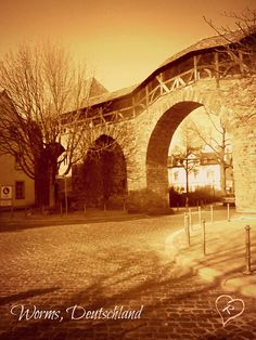 Worms, Germany.....My mamas home town