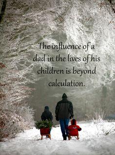 The influence of a dad ...