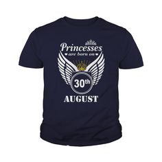 30 August shirts princesses are Born on 30 August shirt 30 August T-shirt 30 August princesses born 30 August 30 August Tshirts princesses Born on 30 August princess shirt Hoodie Vneck #gift #ideas #Popular #Everything #Videos #Shop #Animals #pets #Architecture #Art #Cars #motorcycles #Celebrities #DIY #crafts #Design #Education #Entertainment #Food #drink #Gardening #Geek #Hair #beauty #Health #fitness #History #Holidays #events #Home decor #Humor #Illustrations #posters #Kids #parenting…
