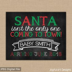 Christmas Pregnancy Announcement. Christmas Baby. Baby Announcement. Santa Coming to town Maternity Photo Prop. Pregnancy Sign by Joyful Art Designs. $9.00