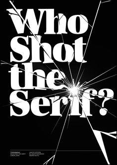 Who Shot the Serif