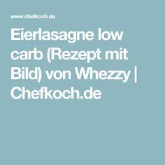 Eierlasagne low carb (Rezept mit Bild) von Whezzy | Chefkoch.de
