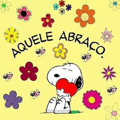 Aquele abraço único que só você sabe dar... saudades! Gorgeous Quotes, Special Words, Free Hugs, Snoopy And Woodstock, Big Hugs, Emoticon, Facebook, Cute Pictures, Happy Birthday