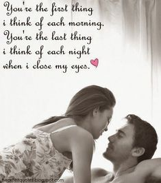 Youre The First Thing I Think Of Each Morning love love quotes in love love quote i love you good morning image quotes picture quotes good morning love quotes