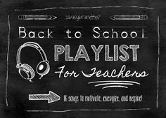 Back to School Playlist for Teachers: Get motivated for the new school year!