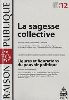 La sagesse collective. Presses de l'Université Paris-Sorbonne, 2010