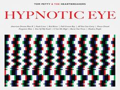 Después de un pésimo día...:    HYPNOTIC EYE - Tom Petty and the Heartbreakers
