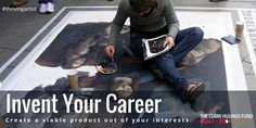 #Invent the #career of your dreams, just because it hasn't been done, doesn't mean it can't be  #artist