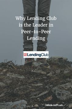 Learn how Lending Club changed the world of lending and emerged as the leader of peer-to-peer online loans.  To read article, visit: http://oddballwealth.com/why-lending-club-is-the-leader-in-peer-to-peer-lending/