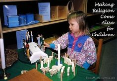 Godly Play;  Making Religion Come Alive for Children  based on the work of Maria Montessori