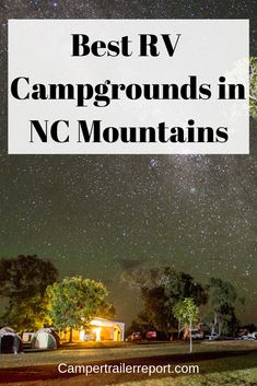Best RV Campgrounds in NC Mountains With some of the most beautiful serene coast and Best Places To Camp, Camping Places, Camping Spots, Camping Life, Rv Life, Rv Camping, Camping Ideas, Glamping, Camping Stuff