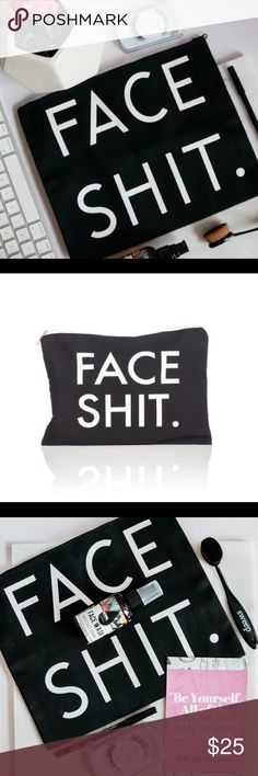 FACE SH*T Makeup Bag 💕 Size: Big enough to Fit a IPAD mini • BRAND NEW • Cheaper if ordered via the selfie kit.com for $20 Bags Cosmetic Bags & Cases
